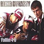 Bling Dynasty Fallin 4 U