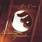 Bill Candy Common Ground