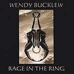 Wendy Bucklew Rage In The Ring