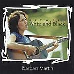 Barbara Martin Between White And Black