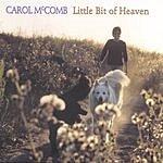 Carol McComb Little Bit Of Heaven