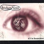 Regan Lane & BrokenNess Icu In Dandylions