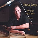 Brian Janey The View From Here