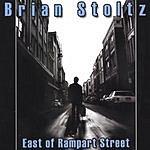 Brian Stoltz East Of Rampart Street