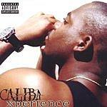 Caliba Xperience (Parental Advisory)