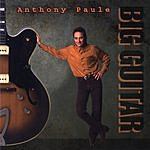 Anthony Paule Big Guitar
