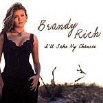 Brandy Rich I'll Take My Chances