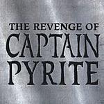 Captain Pyrite The Revenge Of Captain Pyrite