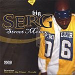 Big Serg Street Money (Parental Advisory)