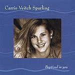 Carrie Veitch Sparling Baptized In You