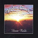 Azure Fields Higher Ground