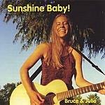 Bruce & Julie Sunshine Baby!