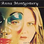 Anna Montgomery Lyin' In The Face Of Love