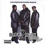 Bloc 2 Blok Riderz Vol.2 (Parental Advisory)
