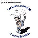 The Dirty Sock Funtime Band The Search & Rescue Of Genius Backpack