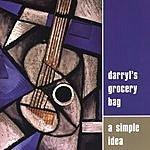 Darryl's Grocery Bag A Simple Idea