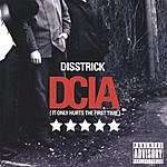 Disstrick DCIA (It Only Hurts The First Time)