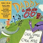 Daddy A Go Go Cool Songs For Cool Kids