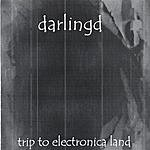 DarlingD Trip To Electronica Land