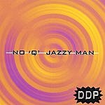 DDP No 'Q' Jazzy Man