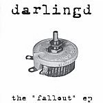 DarlingD The Fallout EP