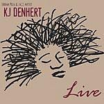 KJ Denhert Live