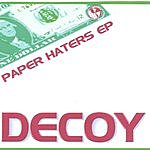 Decoy Paper Haters EP