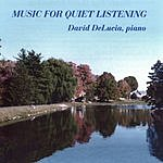 David DeLucia Music For Quiet Listening