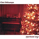 Chet Delcampo Apartment Songs