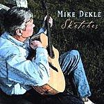 Mike Dekle Sketches
