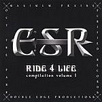 C.S.R. Ride 4 Life Compilation, Vol.1