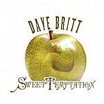 Dave Britt Sweet Temptation