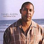 Daniel Austin Confidence In You