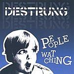 Destrung People Watching