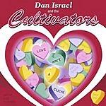 Dan Israel & The Cultivators Love Ain't A Cliche