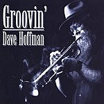 David Hoffman Groovin'