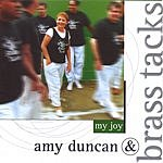 Amy Duncan & Brass Tacks My Joy
