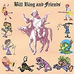 Bill Ring Bill Ring And Friends