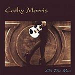 Cathy Morris On The Run