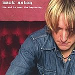 Mark Aston The End Is Near The Beginning