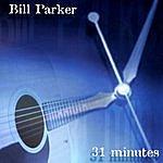 Bill Parker 31 Minutes