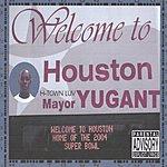 Yugant H-Town Luv EP (Parental Advisory)