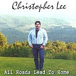 Christopher Lee All Roads Lead To Home