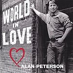 Alan Peterson World In Love