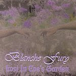 Blanche Fury Lost In Eve's Garden