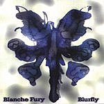 Blanche Fury Blurfly