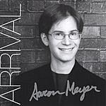 Aaron Meyer Arrival