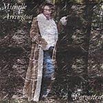 Michelle Arrington Forgotten
