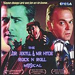 Alan Bernhoft The Dr. Jekyll And Mr. Hyde Rock 'N Roll Musical