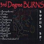Burns BR 3rd Degree Burns